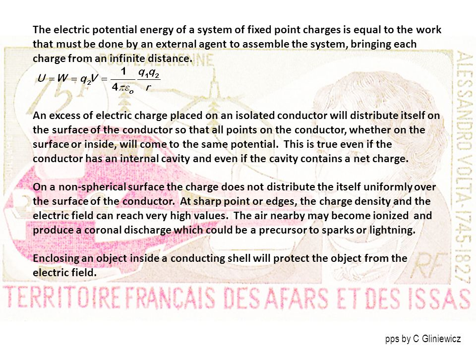 The electric potential energy of a system of fixed point charges is equal to the work that must be done by an external agent to assemble the system, bringing each charge from an infinite distance.
