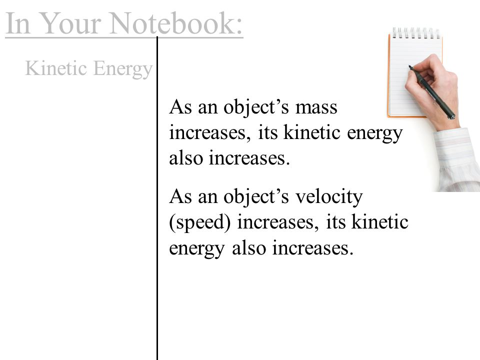 In Your Notebook: Kinetic Energy