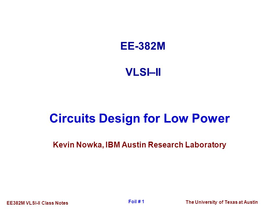 Circuits Design for Low Power