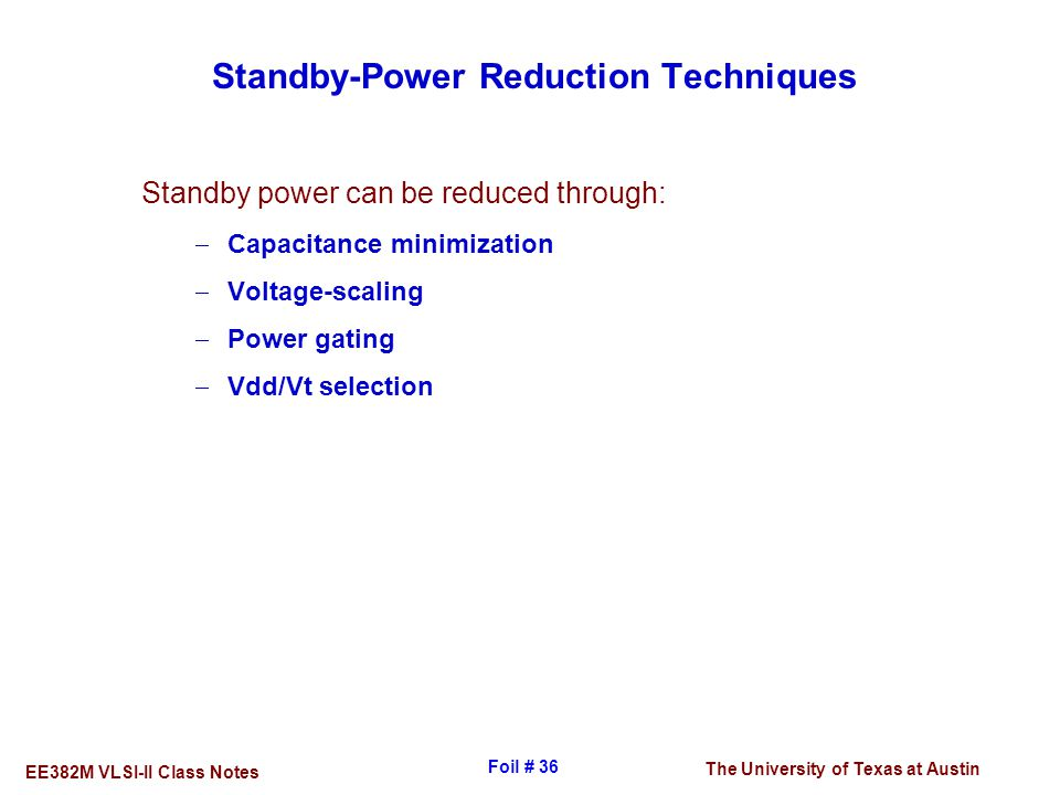Standby-Power Reduction Techniques