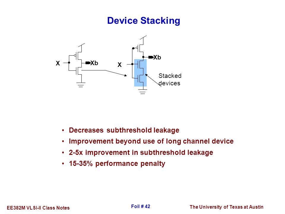 Device Stacking Decreases subthreshold leakage