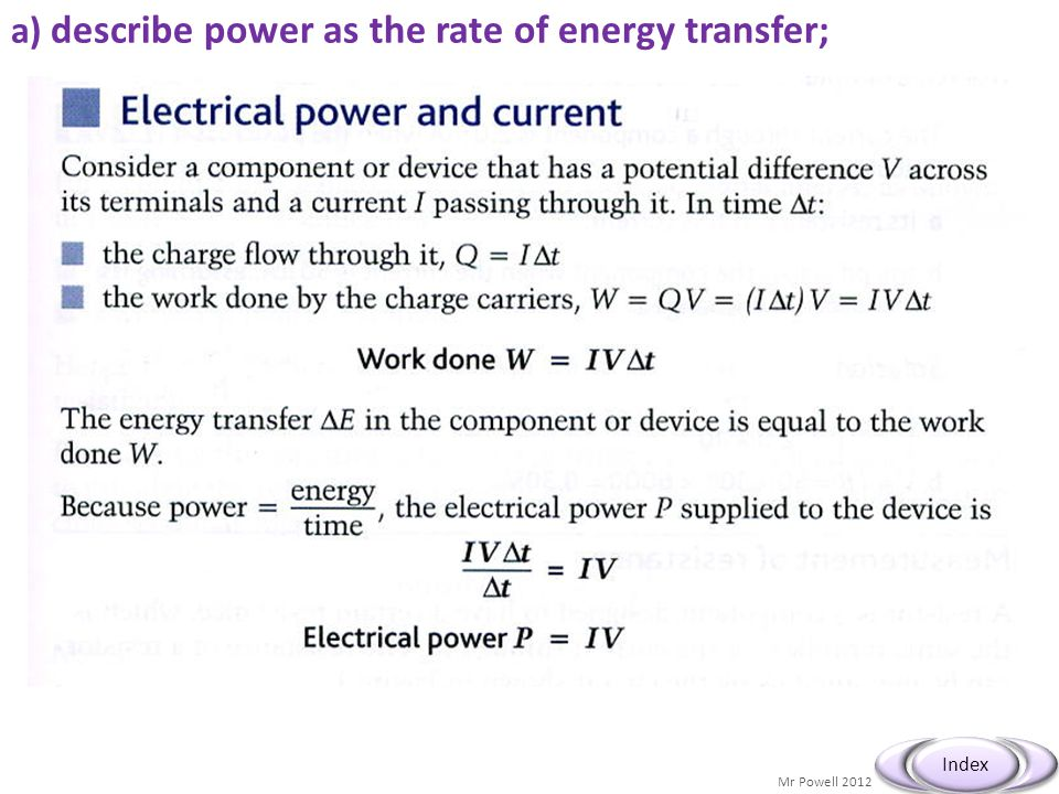 a) describe power as the rate of energy transfer;