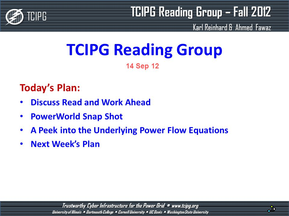 TCIPG Reading Group Today's Plan: Discuss Read and Work Ahead