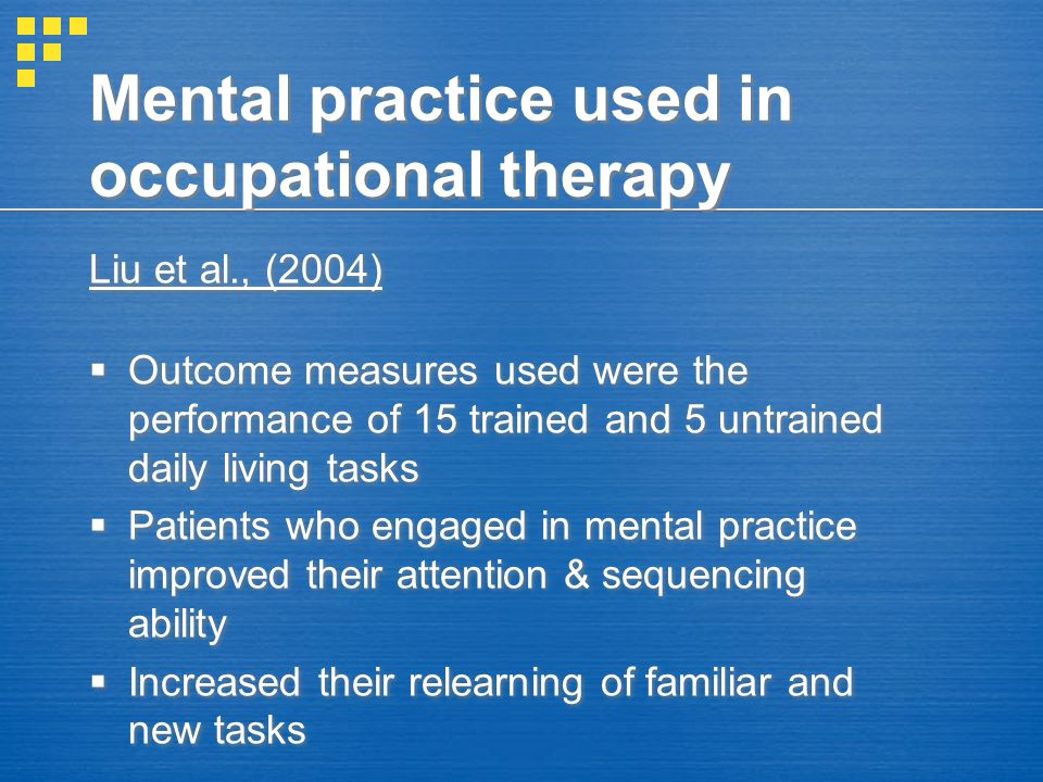 Mental practice used in occupational therapy
