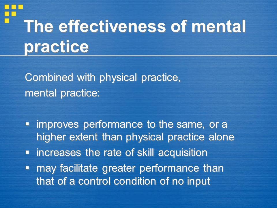 The effectiveness of mental practice
