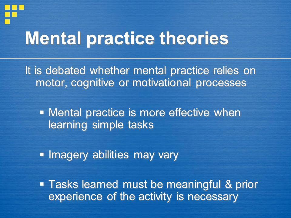 Mental practice theories