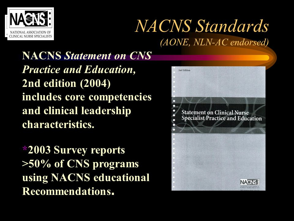 NACNS Standards (AONE, NLN-AC endorsed)