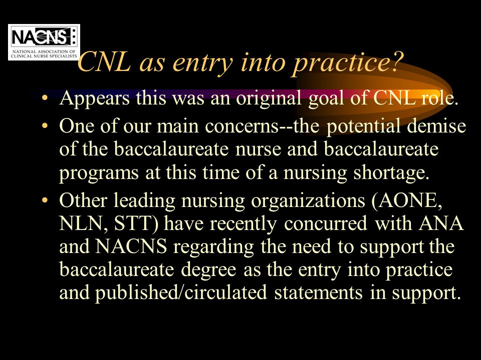 CNL as entry into practice