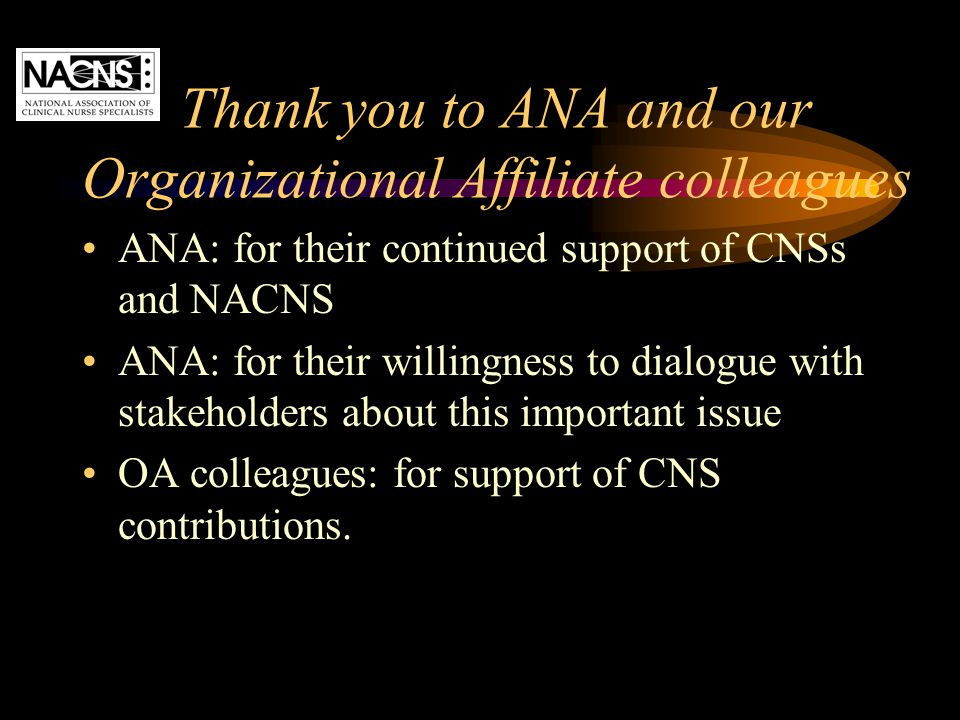 Thank you to ANA and our Organizational Affiliate colleagues