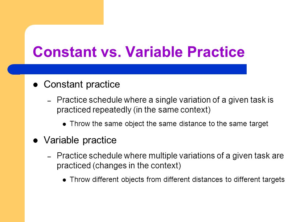 Constant vs. Variable Practice