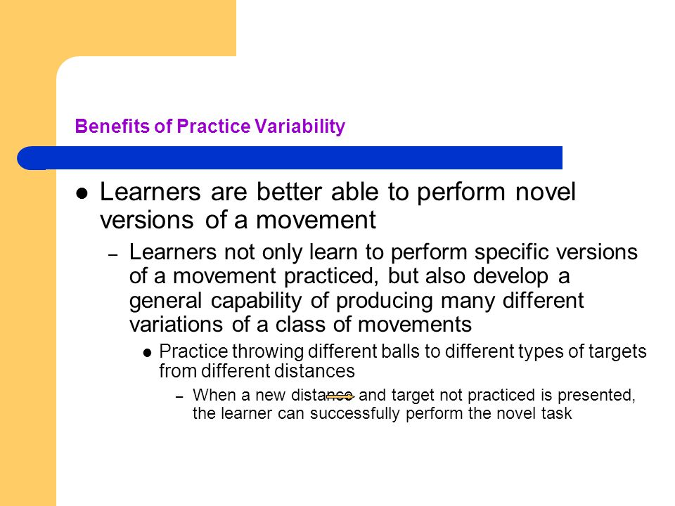 Benefits of Practice Variability