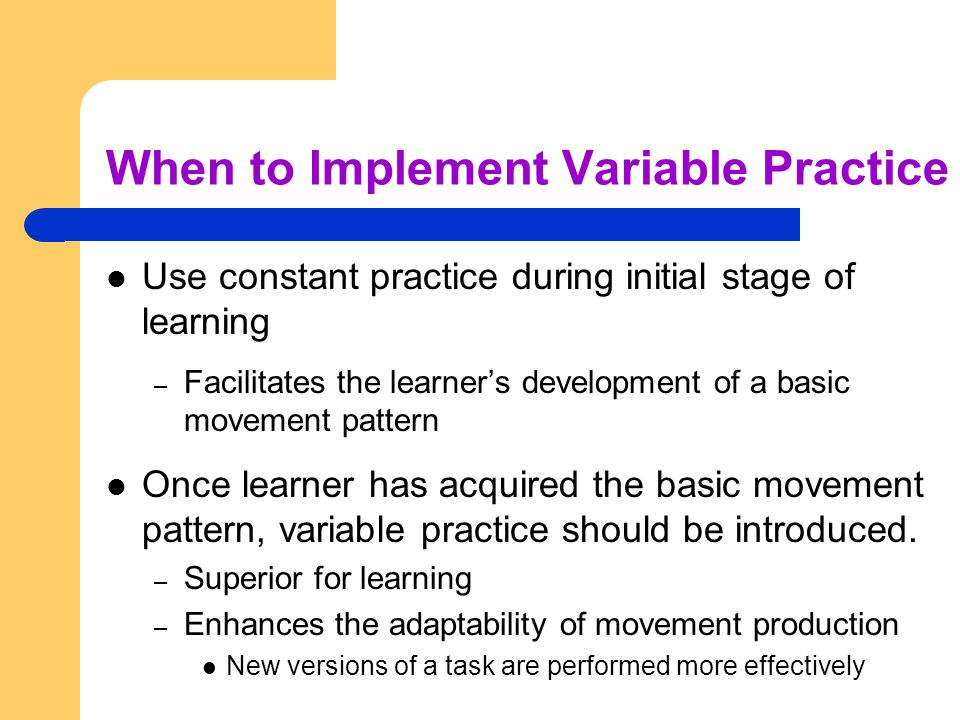 When to Implement Variable Practice