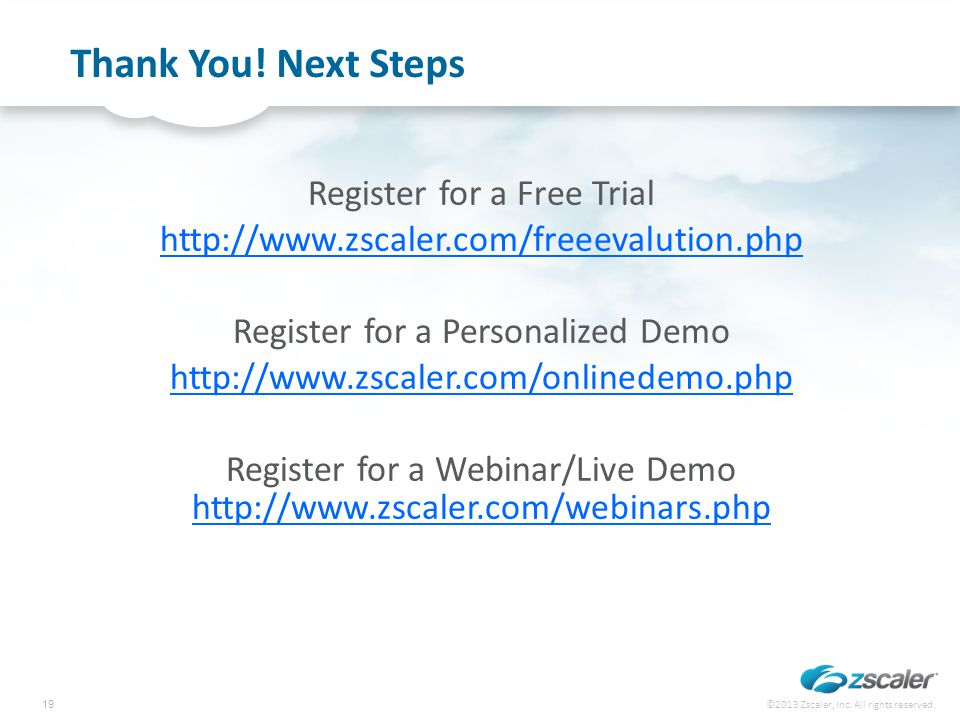 Thank You! Next Steps Register for a Free Trial