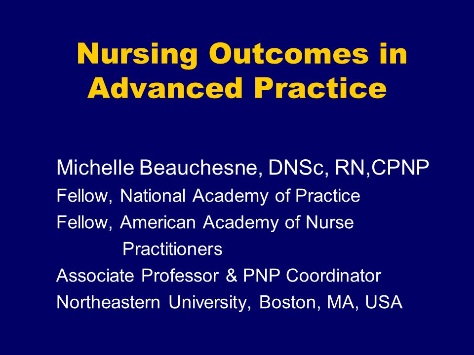Nursing Outcomes in Advanced Practice