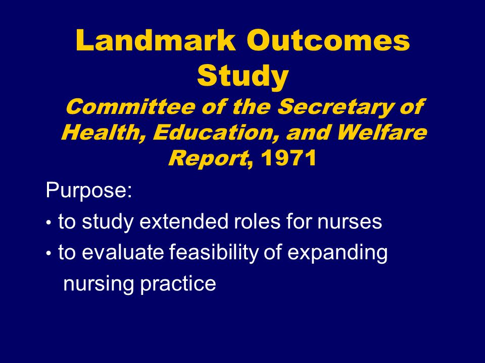 Landmark Outcomes Study Committee of the Secretary of Health, Education, and Welfare Report, 1971
