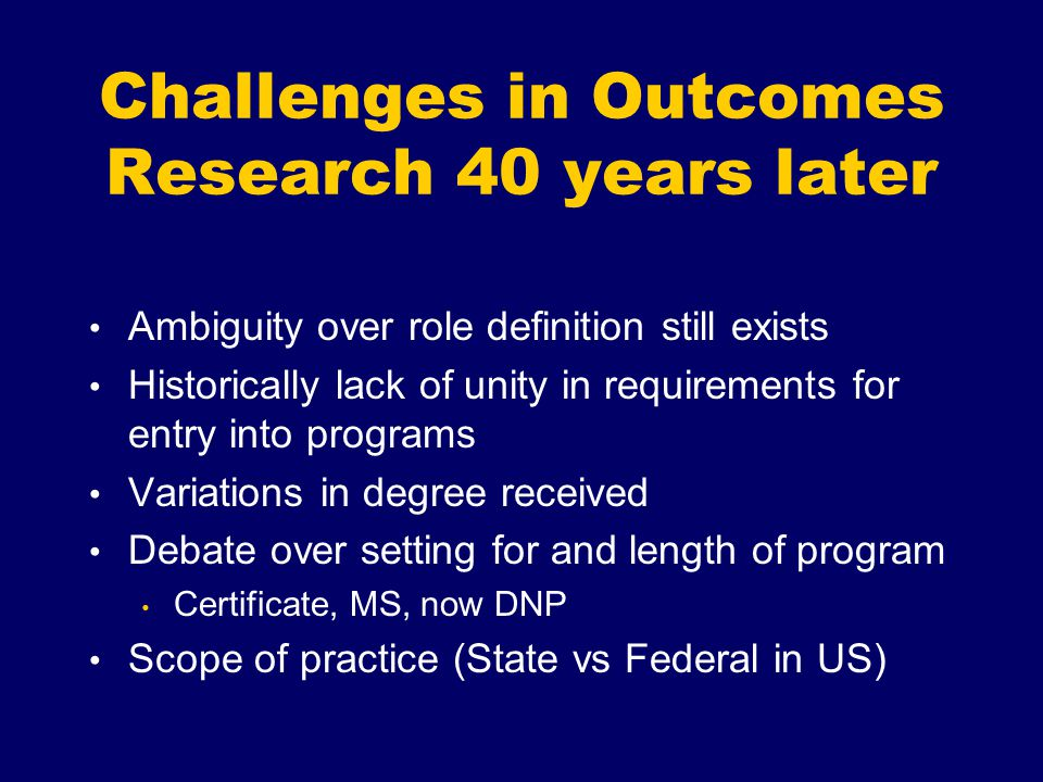 Challenges in Outcomes Research 40 years later