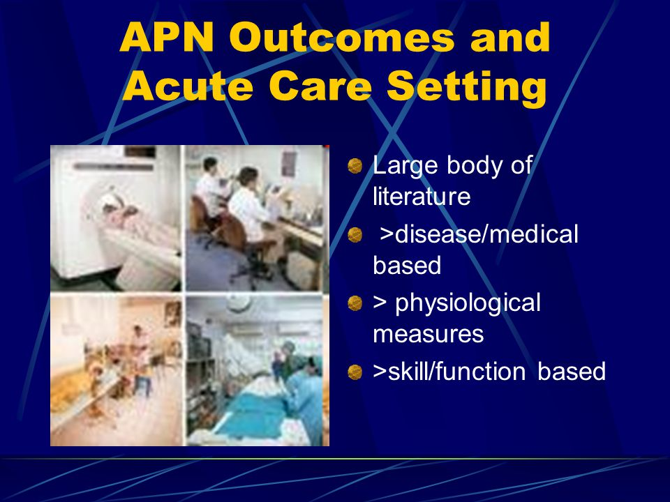 APN Outcomes and Acute Care Setting