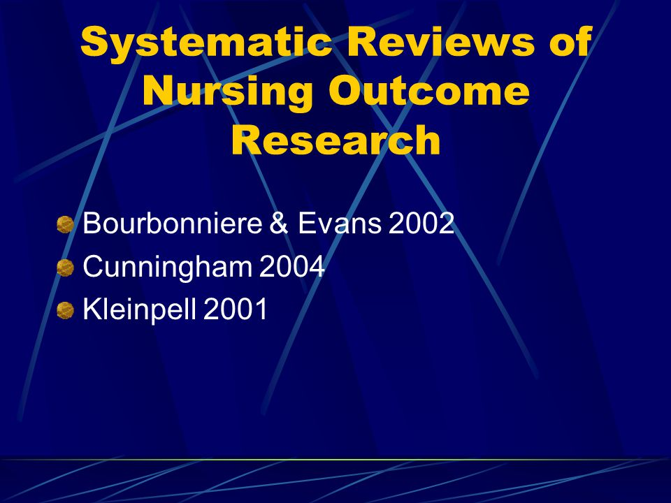 Systematic Reviews of Nursing Outcome Research