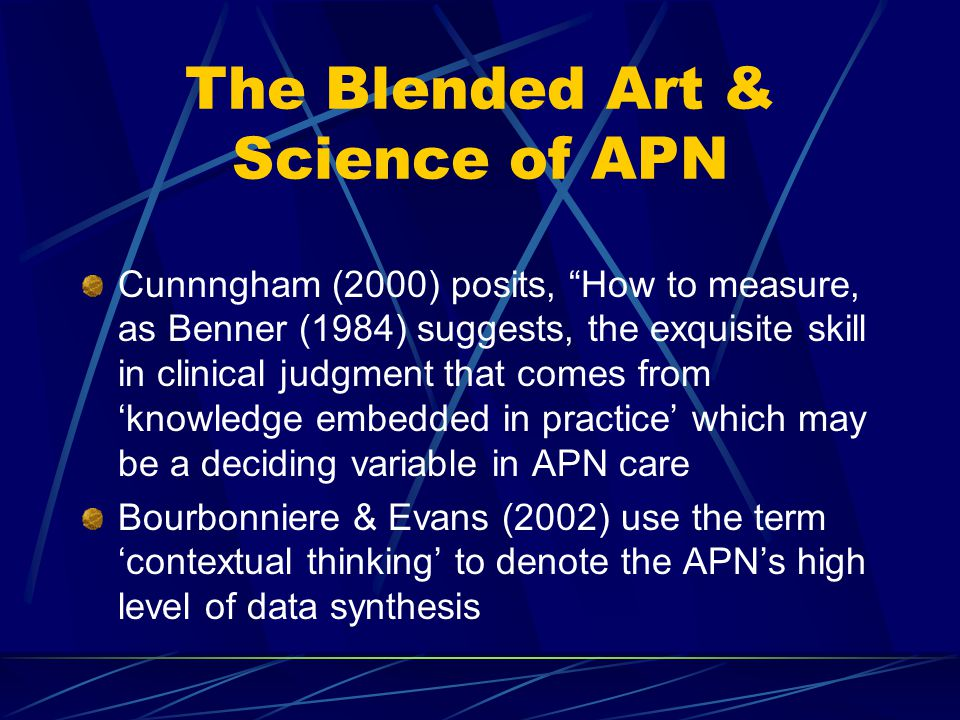 The Blended Art & Science of APN