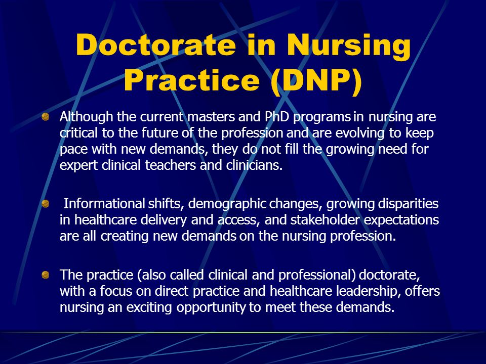 Doctorate in Nursing Practice (DNP)