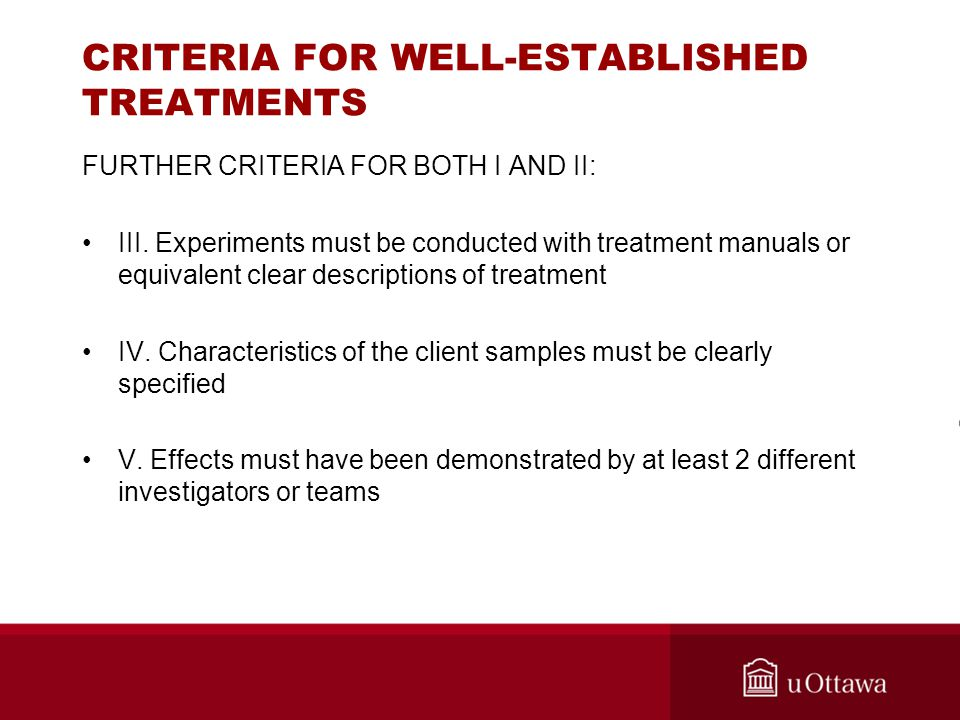 CRITERIA FOR WELL-ESTABLISHED TREATMENTS