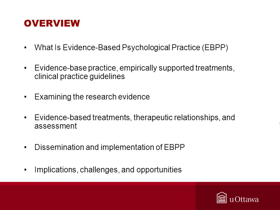 OVERVIEW What Is Evidence-Based Psychological Practice (EBPP)