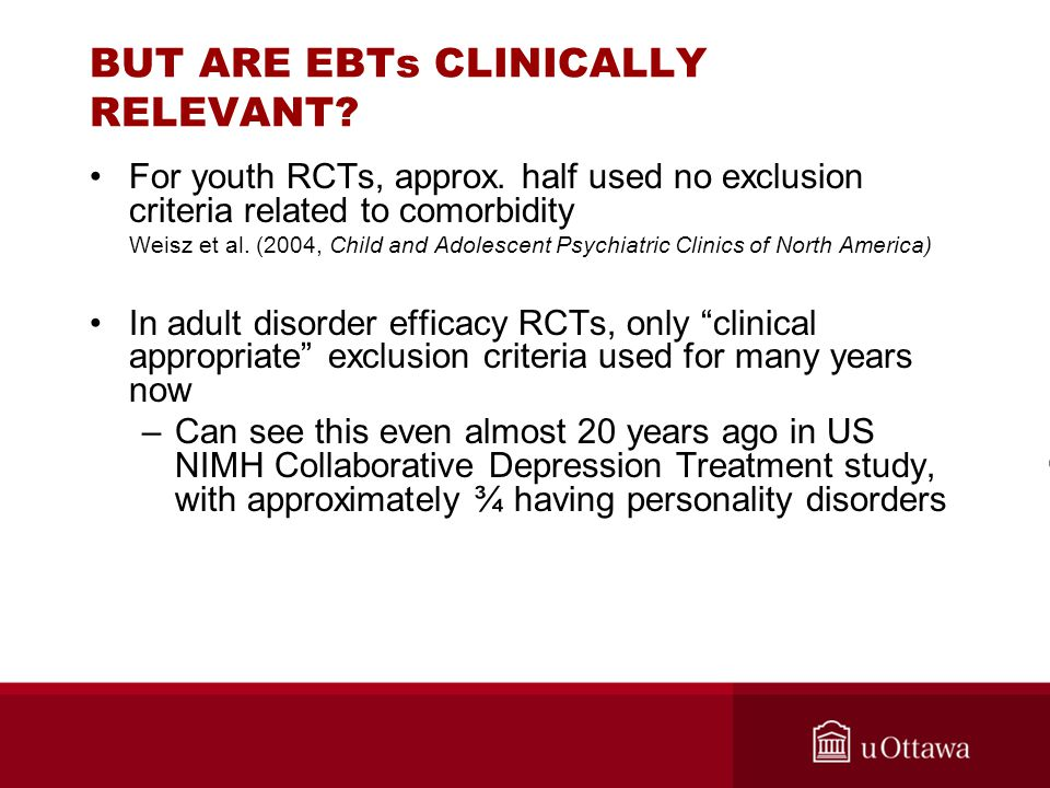 BUT ARE EBTs CLINICALLY RELEVANT