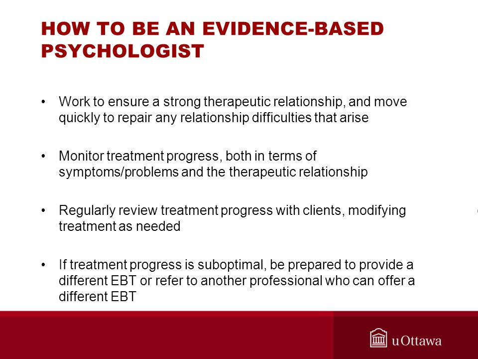HOW TO BE AN EVIDENCE-BASED PSYCHOLOGIST