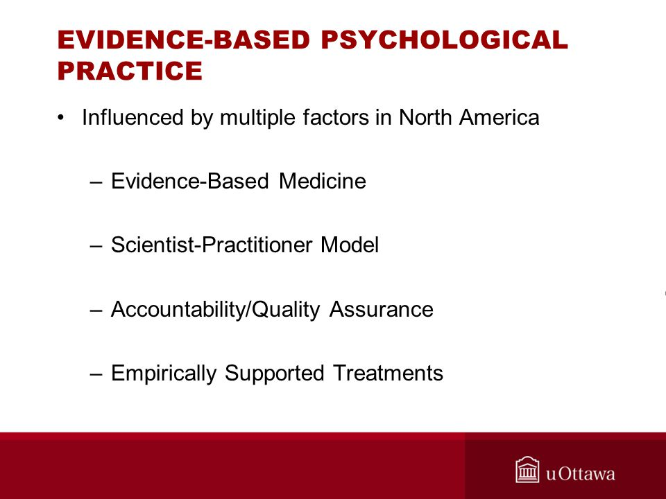 EVIDENCE-BASED PSYCHOLOGICAL PRACTICE