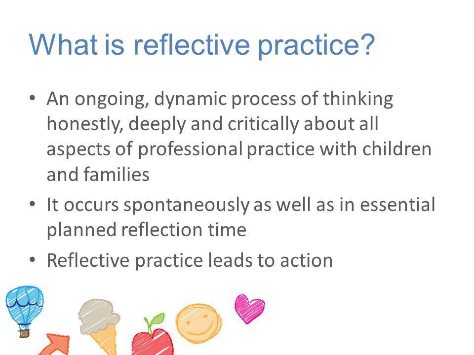 What is reflective practice