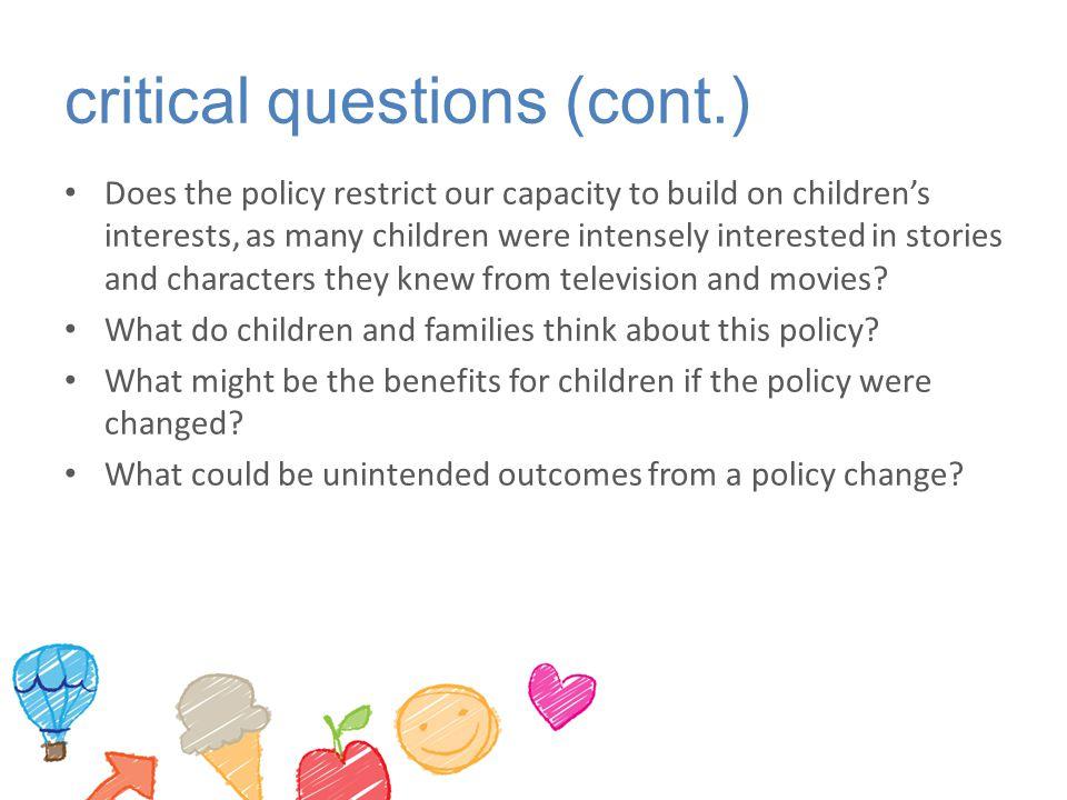 critical questions (cont.)