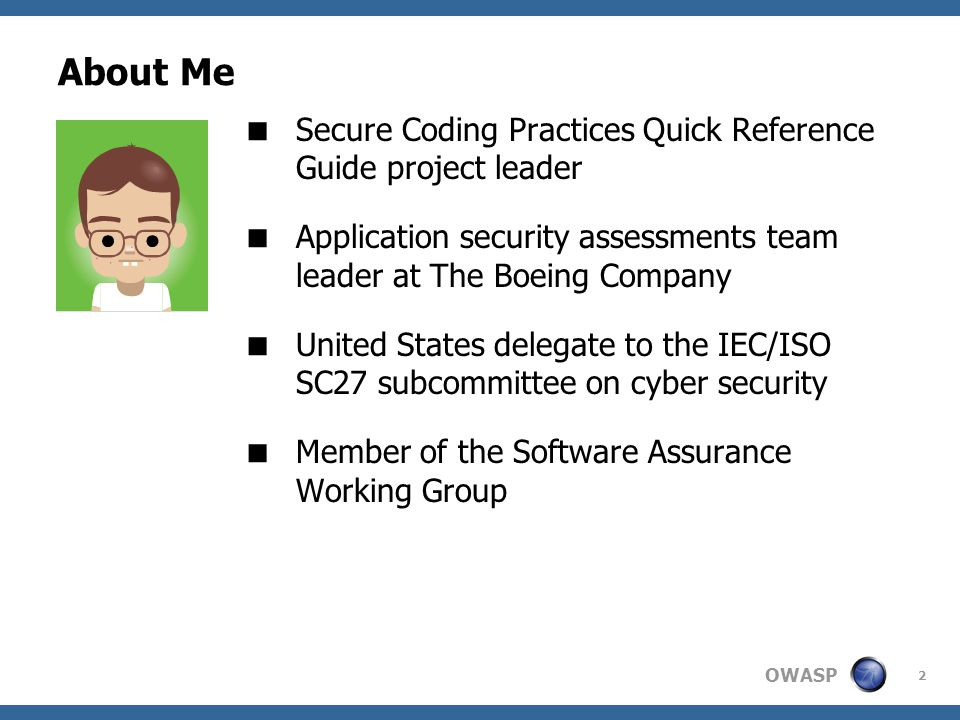About Me Secure Coding Practices Quick Reference Guide project leader