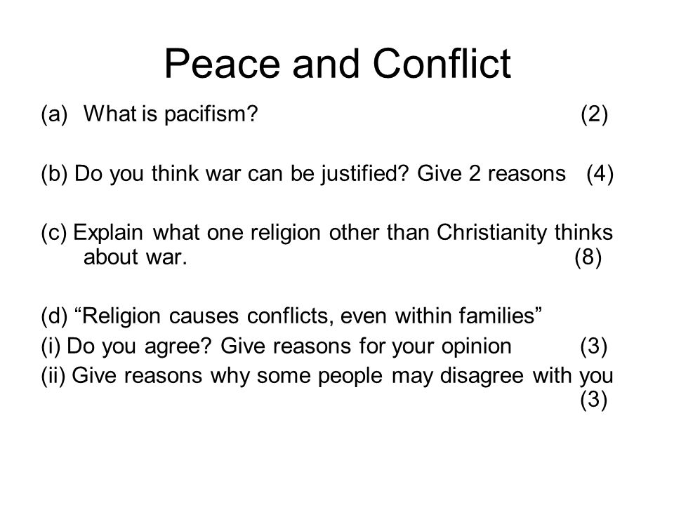 Peace and Conflict What is pacifism (2)