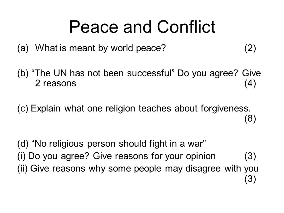 Peace and Conflict What is meant by world peace (2)