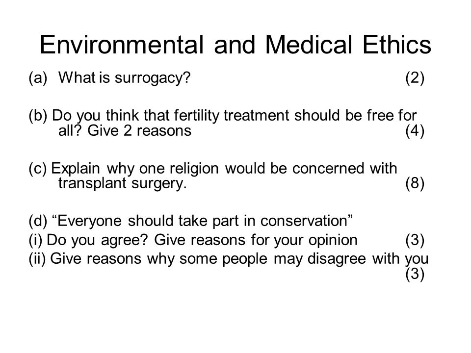 Environmental and Medical Ethics