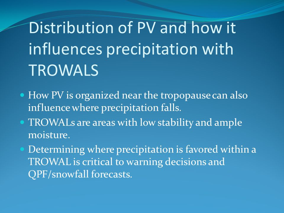 Distribution of PV and how it influences precipitation with TROWALS