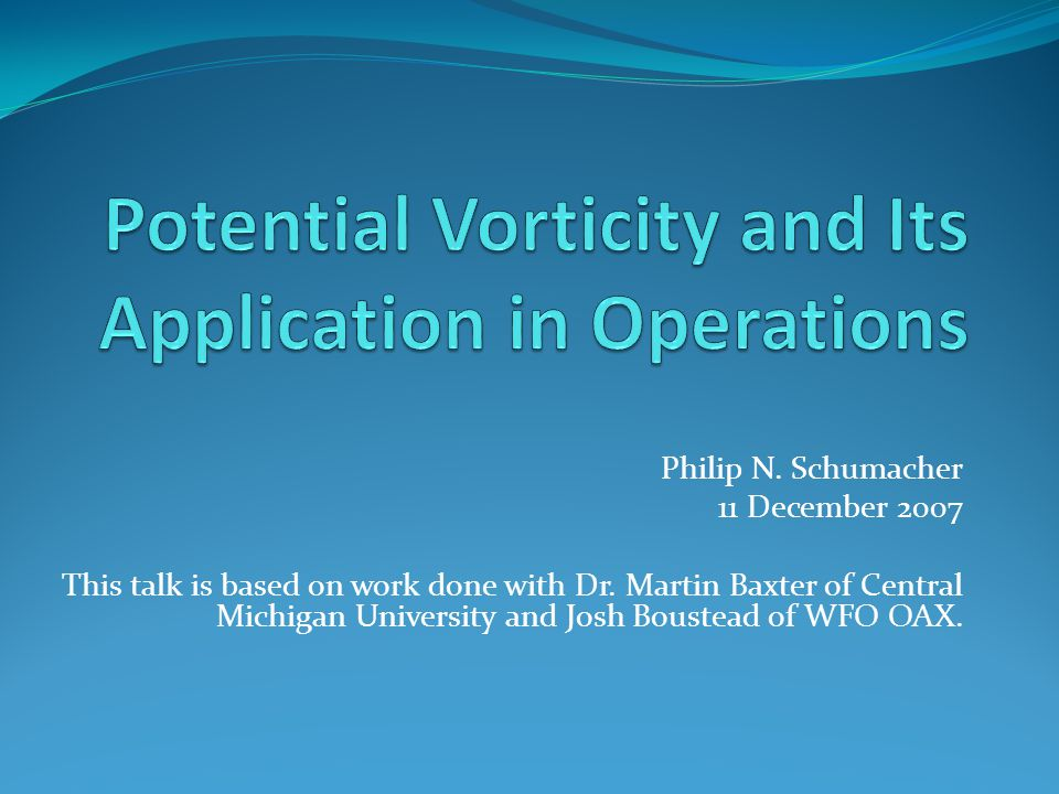 Potential Vorticity and Its Application in Operations