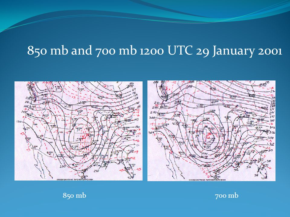 850 mb and 700 mb 1200 UTC 29 January 2001 850 mb 700 mb