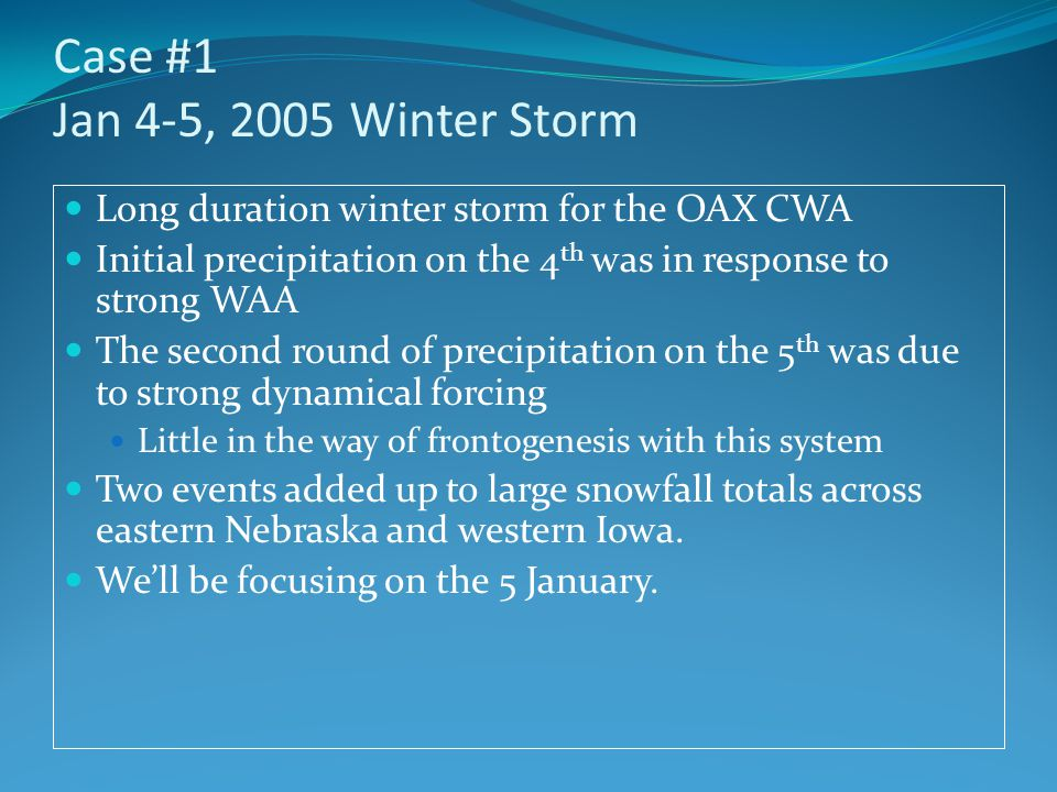 Case #1 Jan 4-5, 2005 Winter Storm
