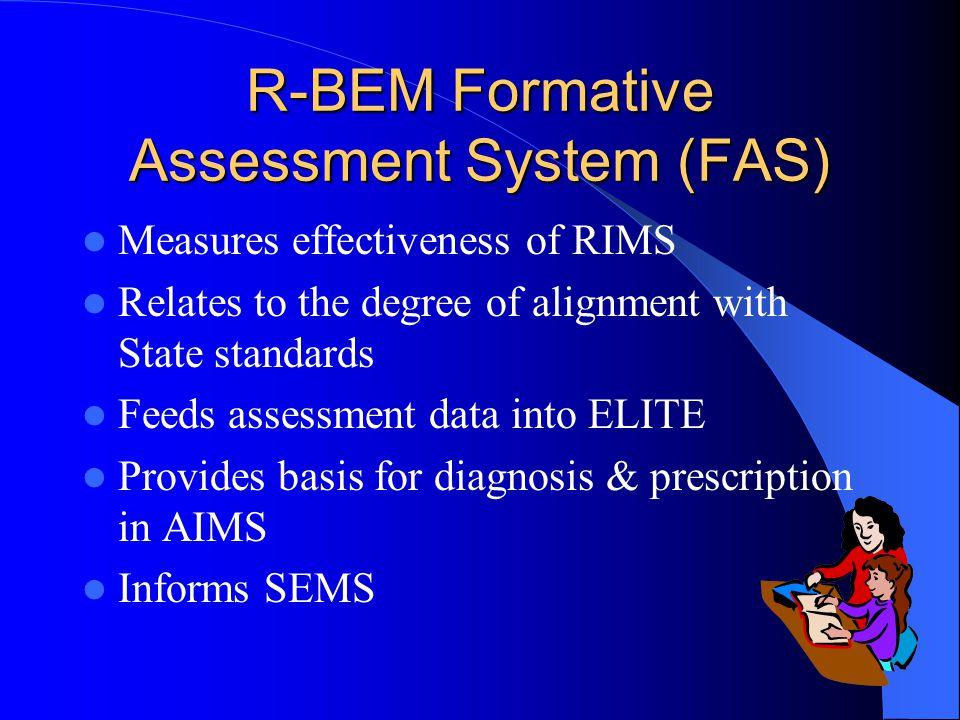R-BEM Formative Assessment System (FAS)