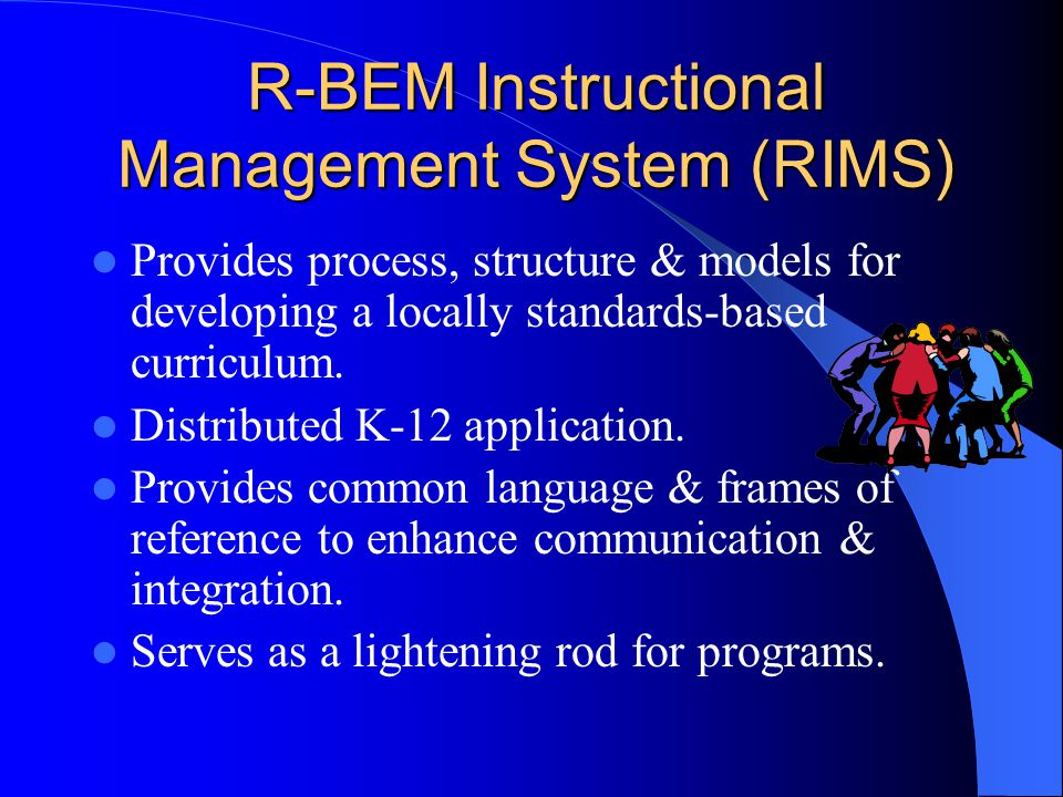 R-BEM Instructional Management System (RIMS)
