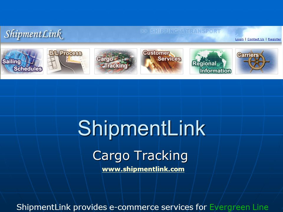 ShipmentLink provides e-commerce services for Evergreen Line