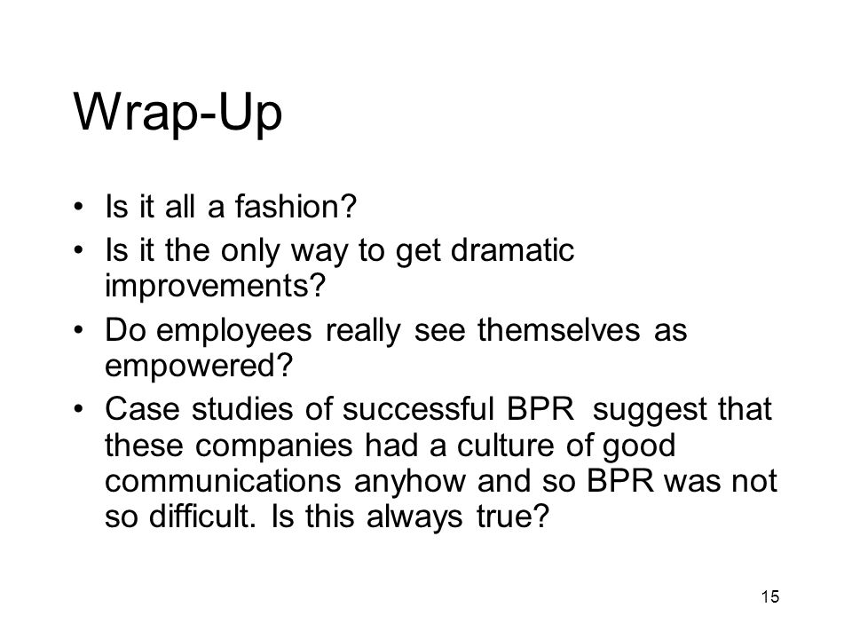 Wrap-Up Is it all a fashion