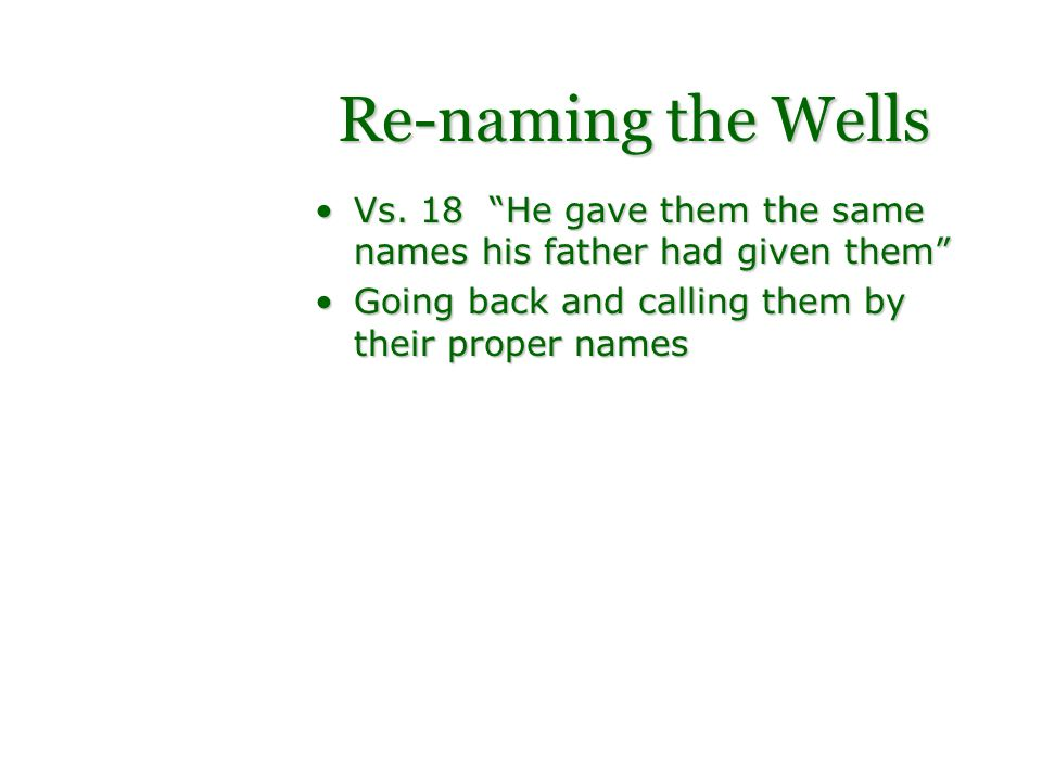 Re-naming the Wells Vs.