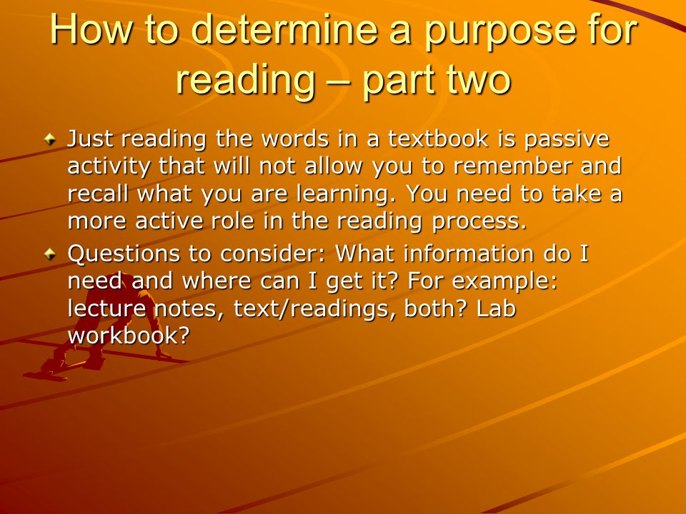 How to determine a purpose for reading – part two