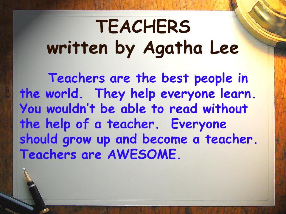 TEACHERS written by Agatha Lee