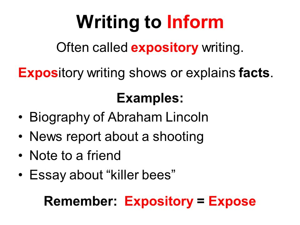 Remember: Expository = Expose
