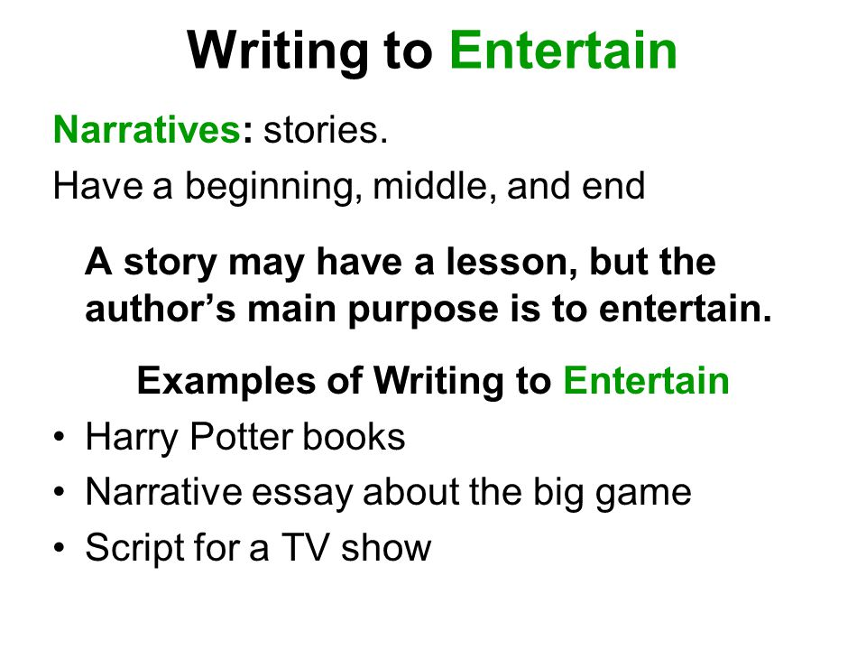 Examples of Writing to Entertain