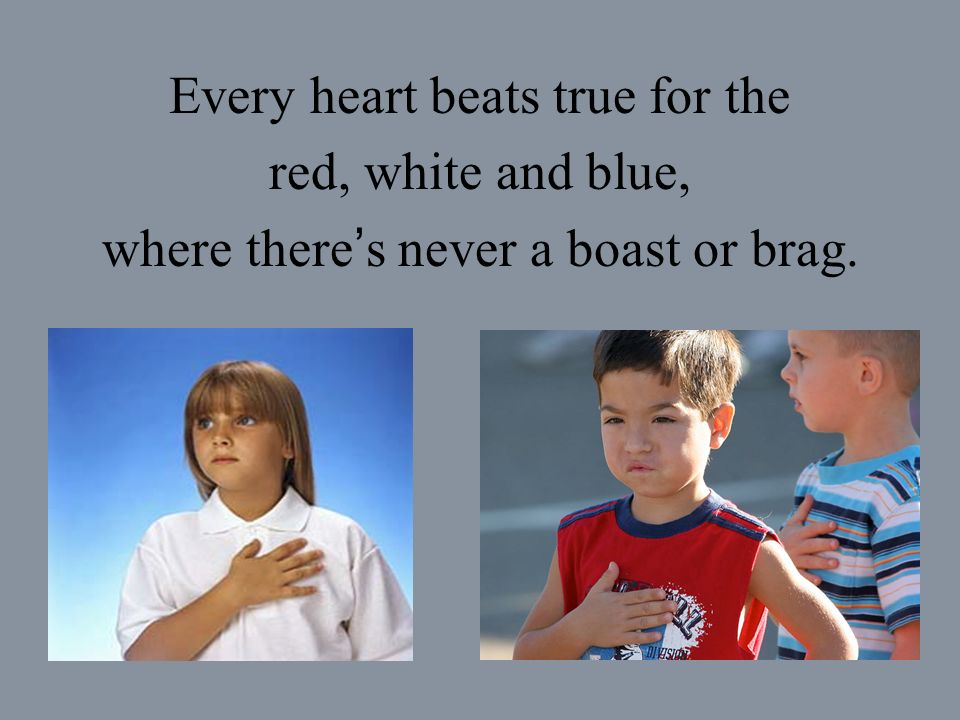 Every heart beats true for the red, white and blue,