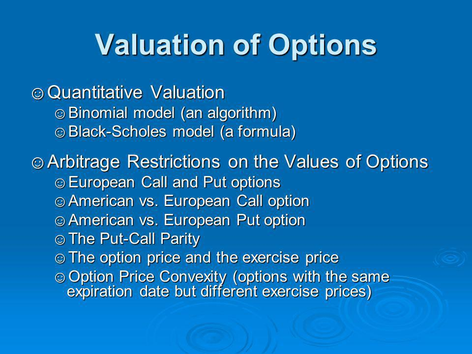 Valuation of Options Quantitative Valuation